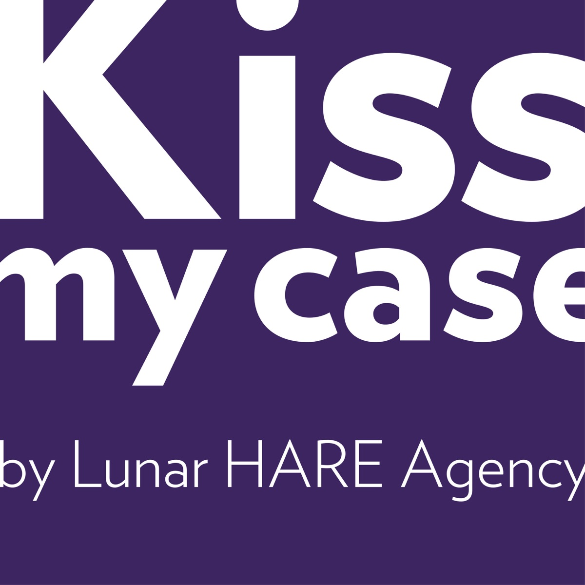 Kiss My Case