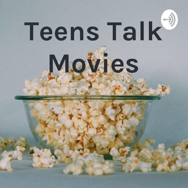 Teens Talk Movies