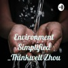 Environment Simplified _Thinkwell Zhou artwork