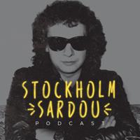 Stockholm Sardou - Le podcast des captifs de Michel Sardou podcast
