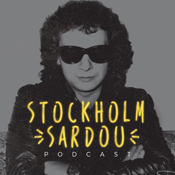 Stockholm Sardou - Le podcast des captifs de Michel Sardou
