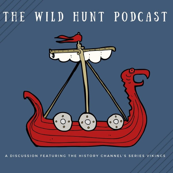 The Wild Hunt: A Vikings Podcast – Podcast – Podtail
