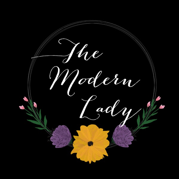 The Modern Lady Podcast