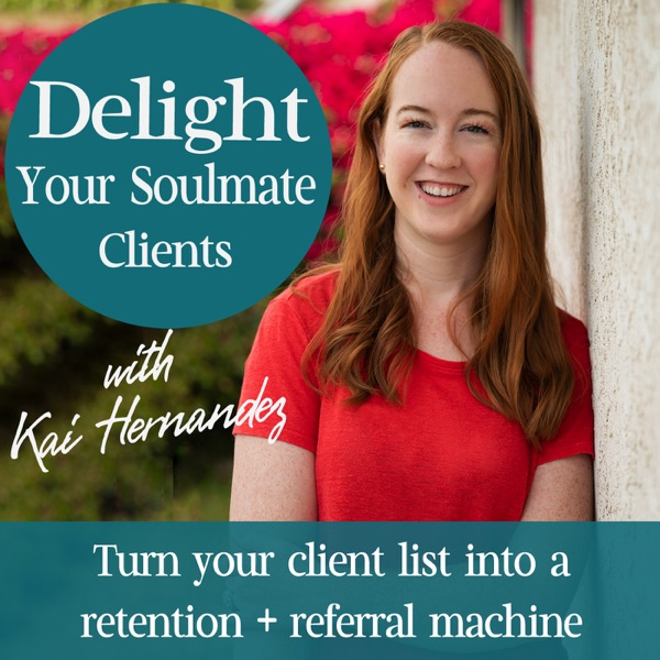 Delight Your Soulmate Clients