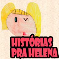 Histórias pra Helena podcast