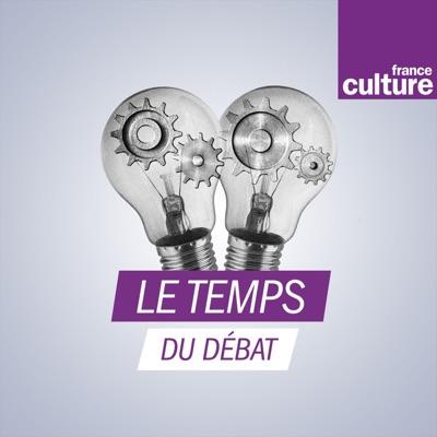 Le Temps du débat:France Culture