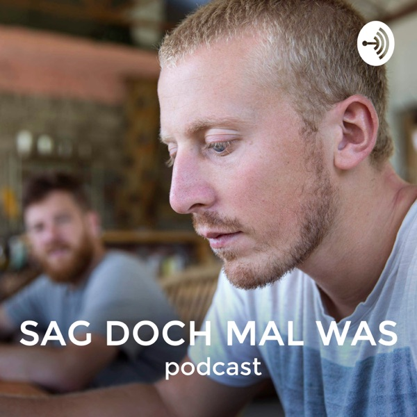 Sag doch mal was Podcast