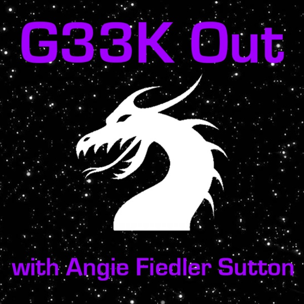 G33K Out with Angie Fiedler Sutton