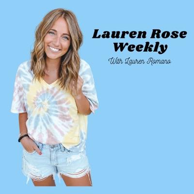 Lauren Rose Weekly