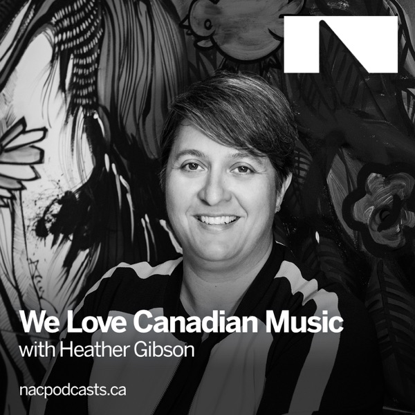 We Love Canadian Music podcast show image