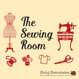 The Sewing Room by Bishy Barnababes on Apple Podcasts