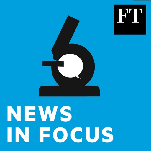 Cover image of FT News in Focus