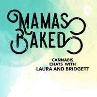 Mamas Baked podcast