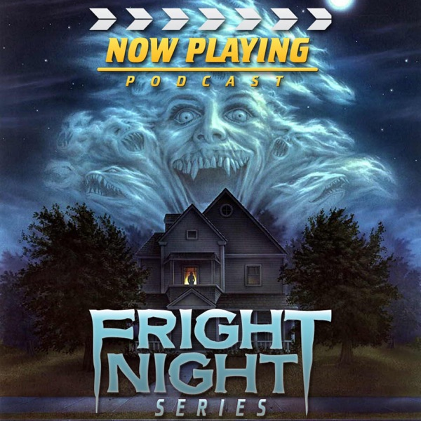 Now Playing: The Fright Night Retrospective Series