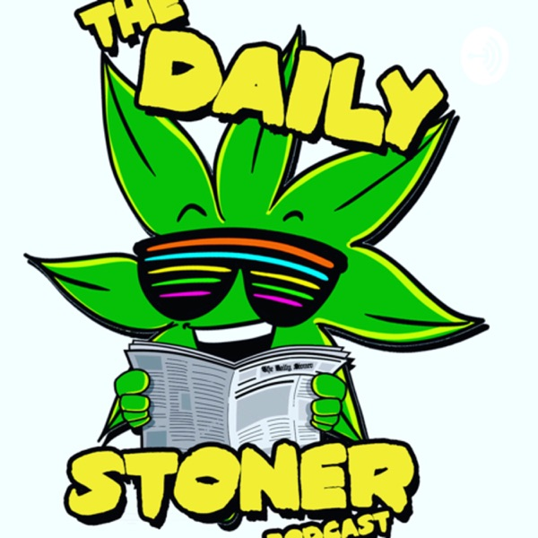 The Daily Stoner Podcast