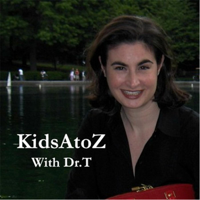 Kids AtoZ with Dr. T podcast