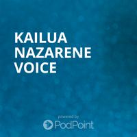 Kailua Nazarene Voice podcast