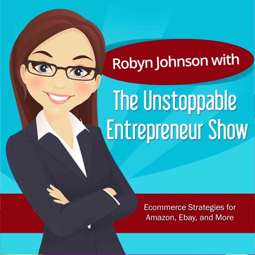 Cover image of The Unstoppable Entrepreneur Show with Robyn Johnson
