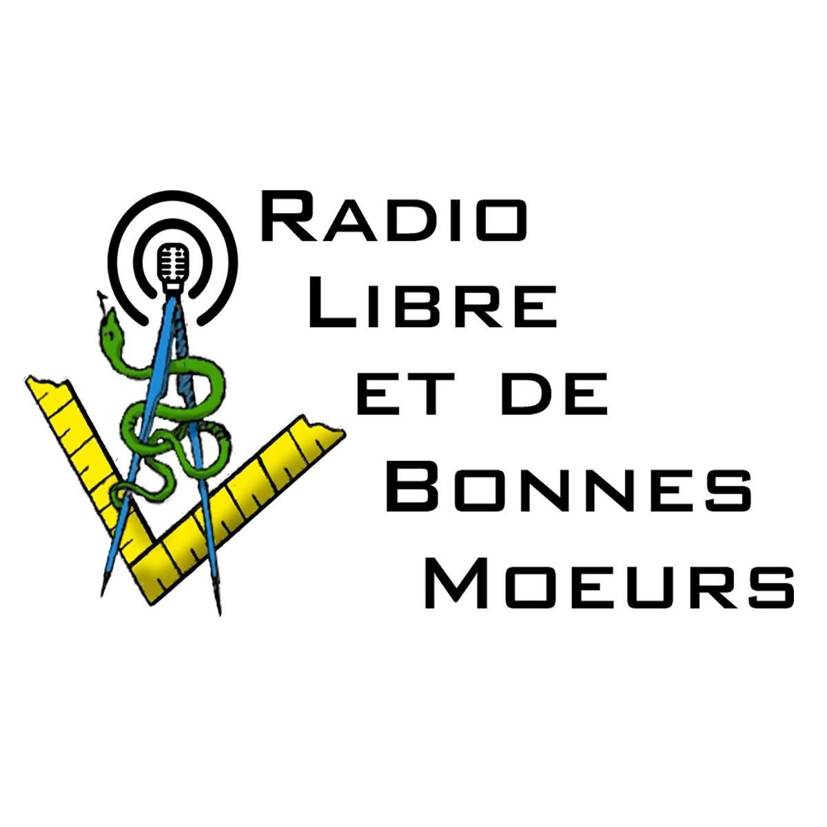 Radio Libre et de Bonnes Moeurs