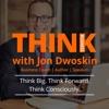 THINK Business with Jon Dwoskin artwork