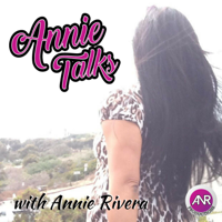 Annie Talks podcast