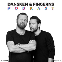 Dansken og Fingerns Podkast podcast