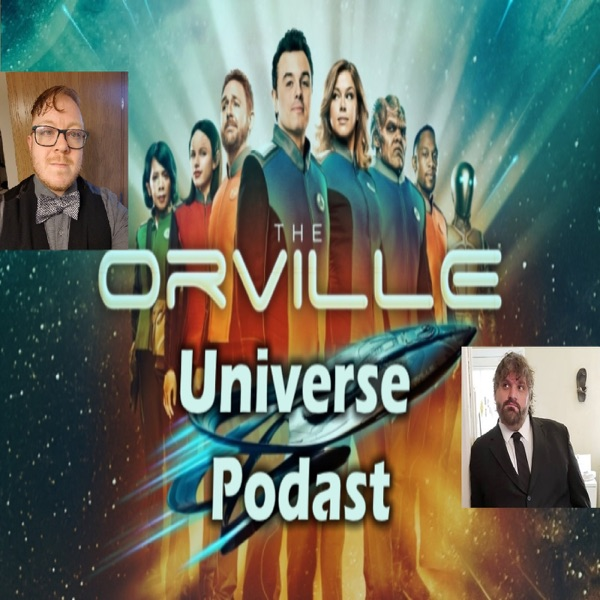 The Orville Universe Podcast
