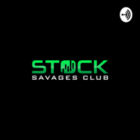 Stock Savages Podcast podcast