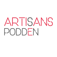 Artisans Podden podcast