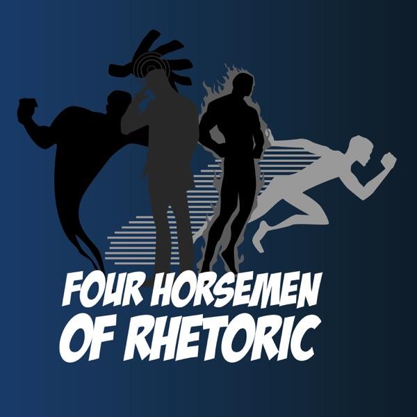 Four Horsemen of Rhetoric Comic Podcast