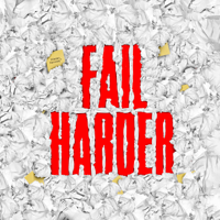 Fail Harder podcast