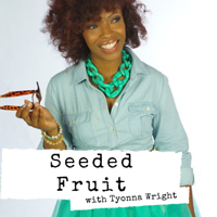 Seeded fruit podcast