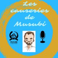 Les Causeries de Musubi podcast