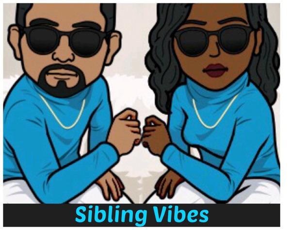SiblingVibesPodcast SVP