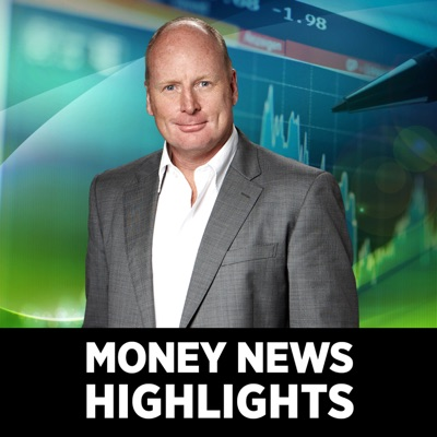 Money News with Ross Greenwood: Highlights