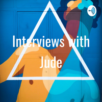 Interviews with Jude podcast