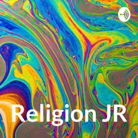 Religion JR podcast