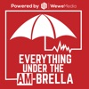 Everything Under The AM-Brella