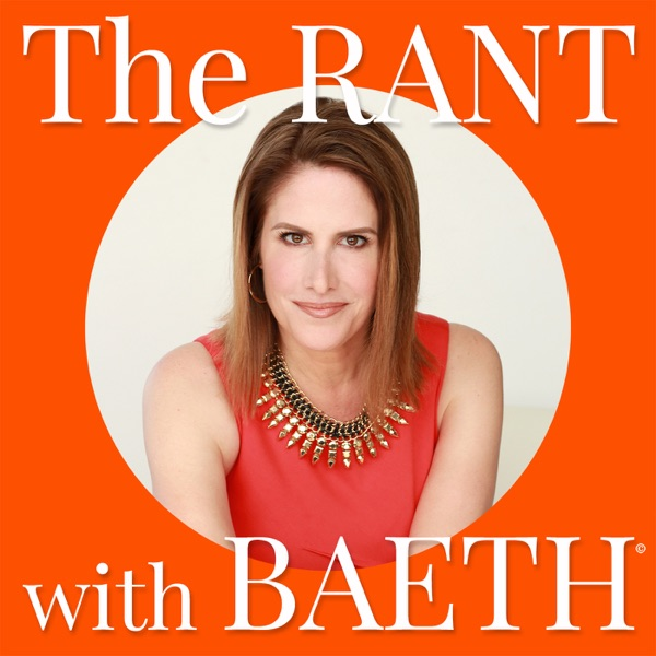 The Rant with Baeth