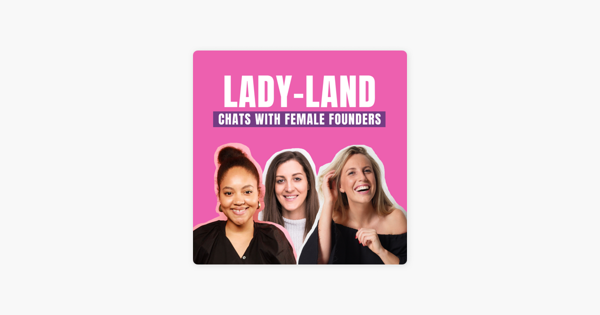 Lady-Land: 15: Michelle Battersby - Bumble Australia on Apple Podcasts