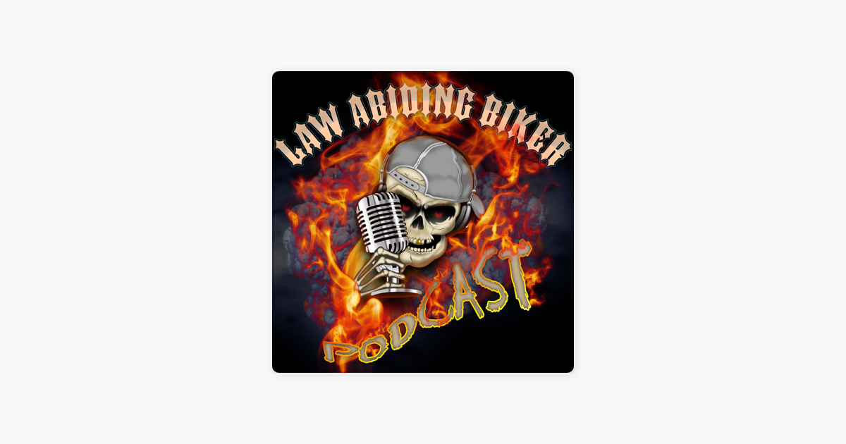 08b4b1a106  Law Abiding Biker | Street Biker Motorcycle Podcast on Apple Podcasts