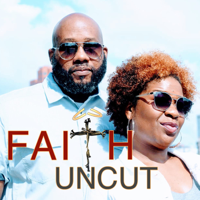 Faith Uncut podcast