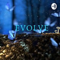 Evolve Life After Abuse 🦋 podcast