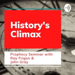 History's Climax Prophecy Seminar