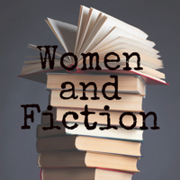 Women and Fiction podcast