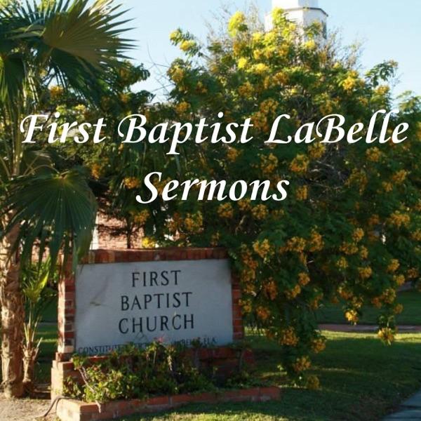 First Baptist LaBelle Sermons