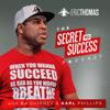 The Secret To Success with CJ, Karl & Eric Thomas - Eric Thomas Ph.D.
