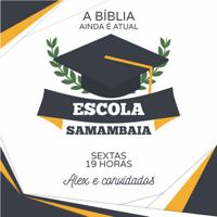 Escola Samambaia podcast