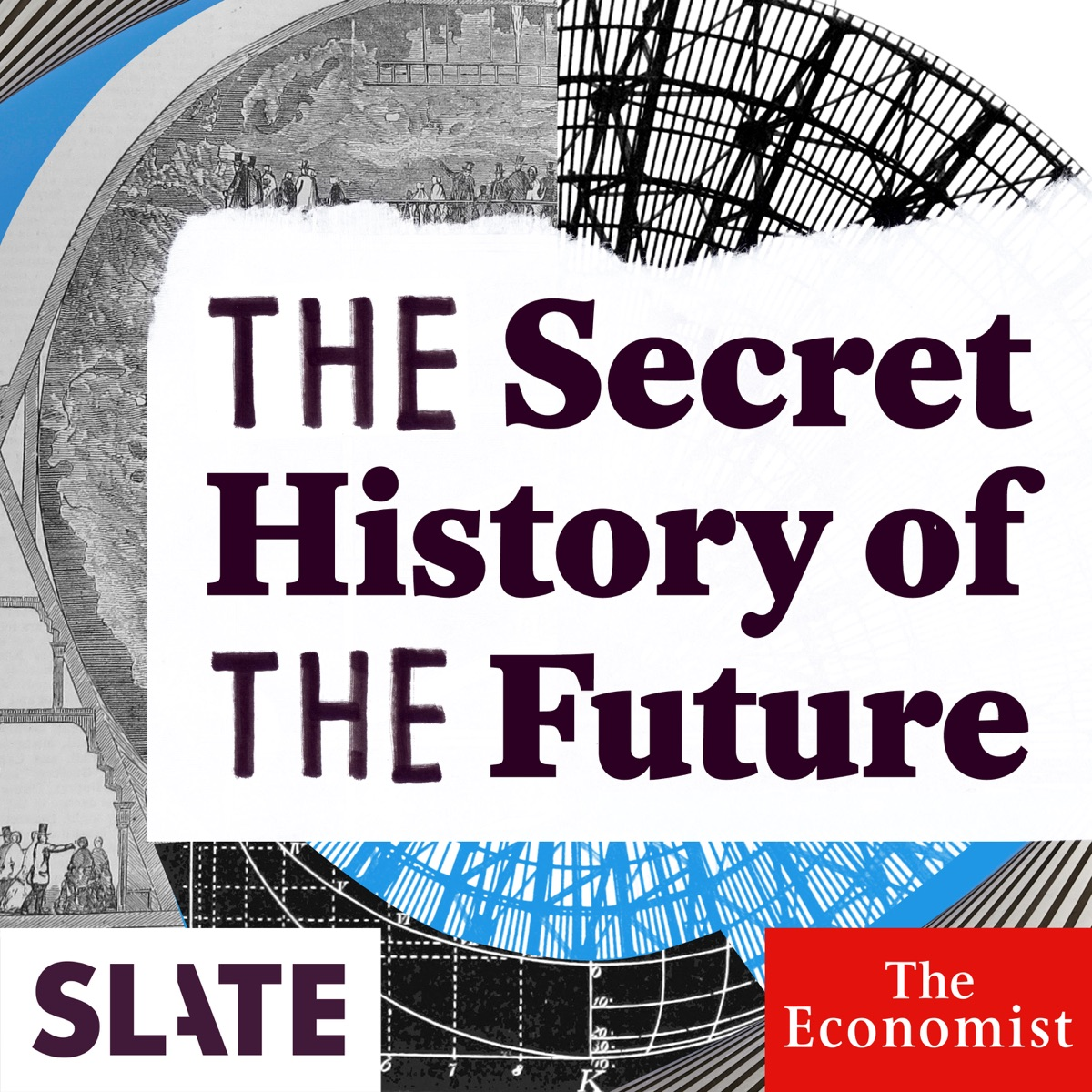 The Secret History of the Future