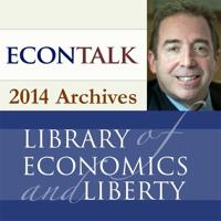 EconTalk Archives, 2014 podcast